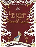 Les contes de Noël de Pierre Lapin - De 3 à 7 ans