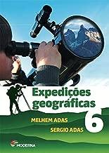 Expedições Geográficas 6º ano de Melhem Adas e Sergio Adas pela Moderna (2017)