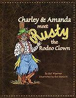 Charley & Amanda Meet Rusty the Rodeo Clown