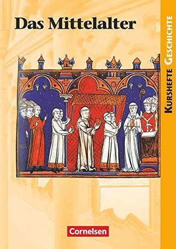 Kurshefte Geschichte - Allgemeine Ausgabe: Das Mittelalter - Schülerbuch