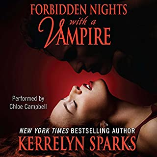 Forbidden Nights with a Vampire     Love at Stake, Book 7              By:                                                                                                                                 Kerrelyn Sparks                               Narrated by:                                                                                                                                 Chloe Campbell                      Length: 9 hrs and 33 mins     338 ratings     Overall 4.5