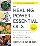 [By Eric Zielinski D.C.] The Healing Power of Essential Oils: Soothe Inflammation, Boost Mood, Prevent Autoimmunity, and Feel Great in Every Way [Paperback] Best selling book for-|Aromatherapy (Books)|