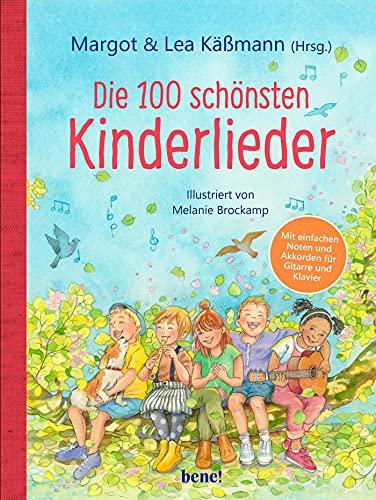 Die 100 schönsten Kinderlieder - Mit einfachen Noten und Akkorden für Gitarre und Klavier: Illustriertes Liederbuch für Kinder ab 4 Jahren - mit einer ... für die Eltern (Gutes für die ganze Familie)