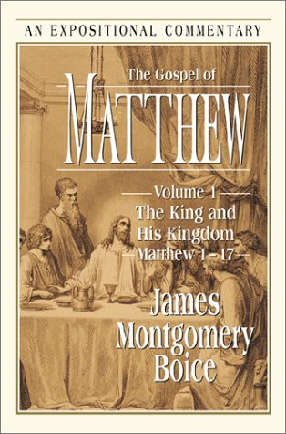 Image of The Gospel of Matthew: The King and His Kingdom Matthew 1-17 (Expositional Commentary)