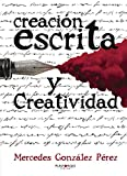 Creación escrita y creatividad