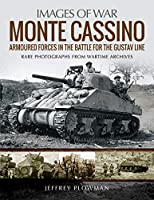 Monte Cassino: Amoured Forces in the Battle for the Gustav Line (Images of War)