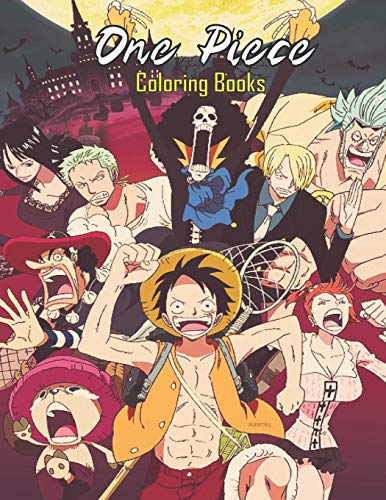 One Piece Coloring Books: +60 Coloring pages, Anime Coloring Books, For Kids And Adults