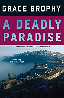 [Grace Brophy]のA Deadly Paradise (A Commissario Cenni Investigation Book 2) (English Edition)