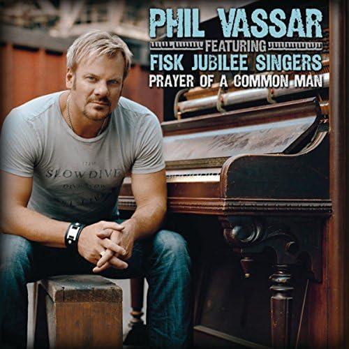 Phil Vassar feat. The Fisk Jubilee Singers