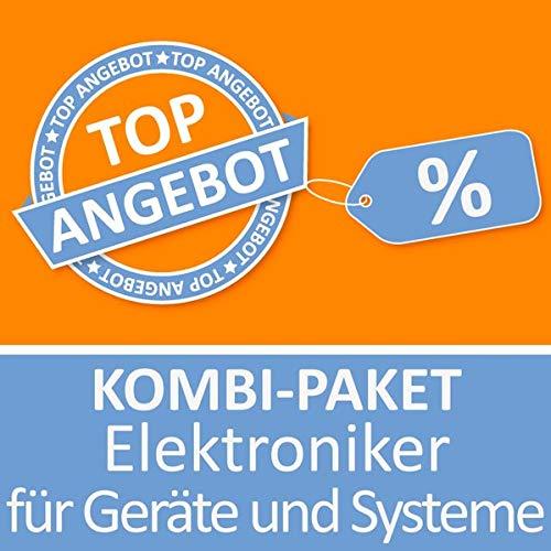 Kombi-Paket Elektroniker für Geräte und Systeme: Erfolgreiche Prüfungsvorbereitung Kombi-Paket Elektroniker für Geräte und Systeme