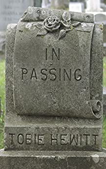 In Passing by [Tobie Hewitt, Jane Ives, Brier Mitchell]