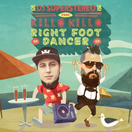 Right Foot Dancer (feat. Killo Killo) [Rusk Eimo Mental Disco]