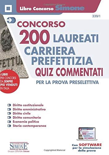 Concorso 200 Laureati Carriera Prefettizia - Quiz commentati per la prova preselettiva
