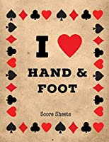 Hand And Foot Score Sheets: Scoring Keeper Sheet, Record & Log Card Game, Playing Scores Pad, Scorebook, Scorekeeping Points Tally Tracker, Gift, Notebook
