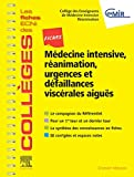 Fiches Médecine Intensive, réanimation, urgences et défaillances viscérales aiguës - Les fiches ECNi et QI des Collèges
