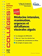 Fiches Médecine Intensive, réanimation, urgences et défaillances viscérales aiguës - Les fiches ECNi et QI des Collèges de CEMIR Collège des Enseignants de Médecine Intensive - Réanimation