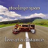 Live at a Distance von Steeleye Span