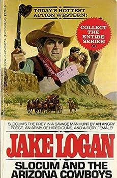 Slocum and the Arizona Cowboys - Book #98 of the Slocum