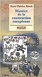 Histoire de la construction européenne - Complexe - 30/10/2003