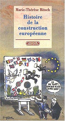 Histoire de la construction européenne