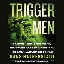 Trigger Men: Shadow Team, Spider-Man, the Magnificent Bastards, American Combat Sniper