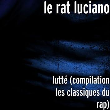 lutté (compilation les classiques du rap)