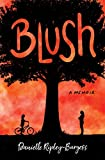 Blush: How I Barely Survived 17 (English Edition)