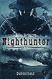 Anton Serkalows Nighthunter: Sammelband 1 (Anton Serkalows Nighthunter Sammelband)