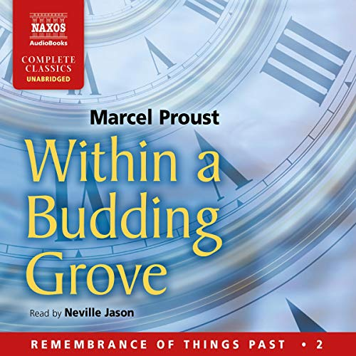 Within a Budding Grove Audiobook By Marcel Proust,                                                                                        C. K. Scott Moncrieff - translator cover art