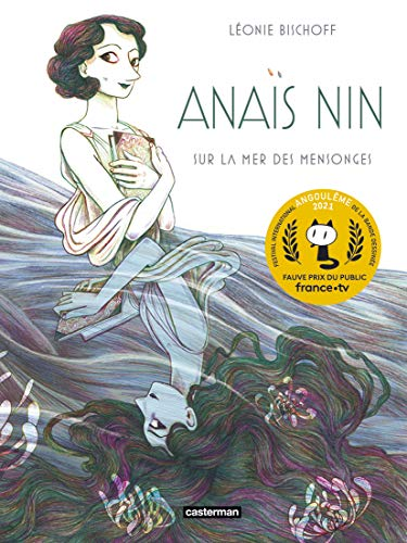 Anais Nin/Sur la mer des mensonges
