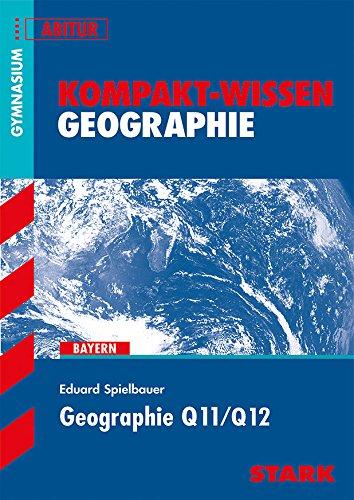 STARK Kompakt-Wissen - Geographie Q11/Q12