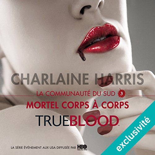 Mortel corps à corps (La communauté du Sud 3) audiobook cover art