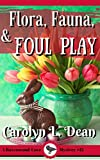 FLORA, FAUNA, and FOUL PLAY: A Ravenwood Cove Cozy Mystery (book 12) (English Edition)