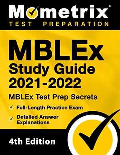 MBLEx Study Guide 2021-2022: MBLEx Test Prep Secrets, Full-Length Practice...