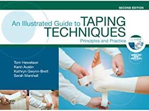 An Illustrated Guide To Taping Techniques: Principles and Practice