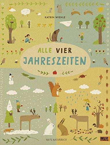 Alle vier Jahreszeiten - 100{0865bf1ab6ca87bd79d50366eb880c73e903a6b8fd8492060b35846d2e0b91b2} Naturbuch: Vierfarbiges Papp-Bilderbuch