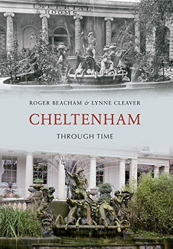 Cheltenham Through Time