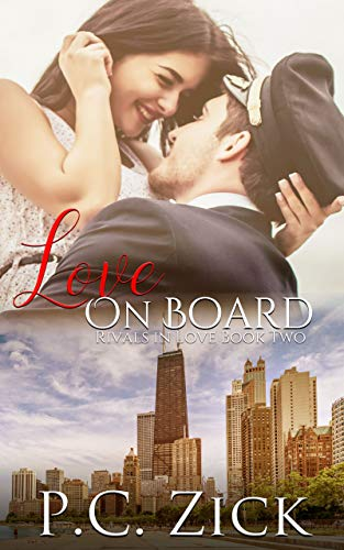 Book: Love on Board (Rivals in Love Book 2) by P.C. Zick