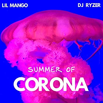 Summer of Corona