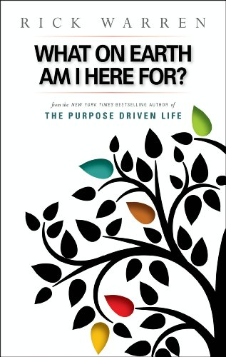 What on Earth Am I Here For? Purpose Driven Life (The Purpose Driven Life) (English Edition)