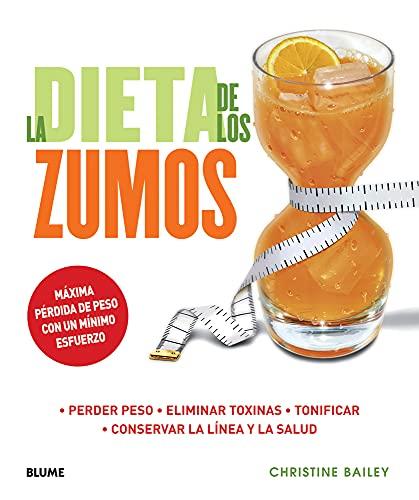 La dieta de los zumos: Perder peso. Eliminar toxinas. Tonificar. Conservar la línea y la salud (Vida Saludable)
