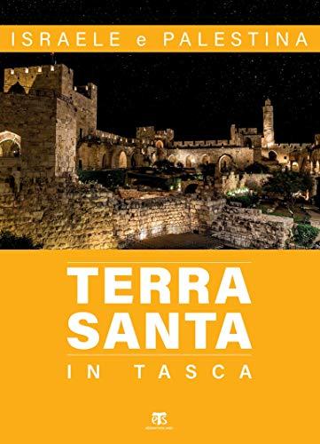 Terra Santa in tasca – II edizione: Israele e Palestina (Italian Edition)