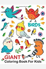 Giant Coloring Book For Kids : Birds: Large Jumbo Simple and Easy For Boys Girls Ages 1-3, 2-4, 3-5, 6-8 / Big Bird Coloring Pages For Toddlers, Baby, Early Learning, PreSchool Paperback