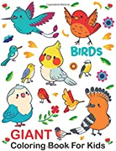 Giant Coloring Book For Kids : Birds: Large Jumbo Simple and Easy For Boys Girls Ages 1-3, 2-4, 3-5, 6-8 / Big Bird Colori...