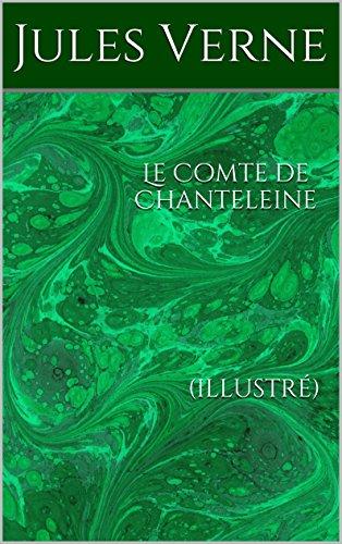 Le Comte de Chanteleine (illustré)