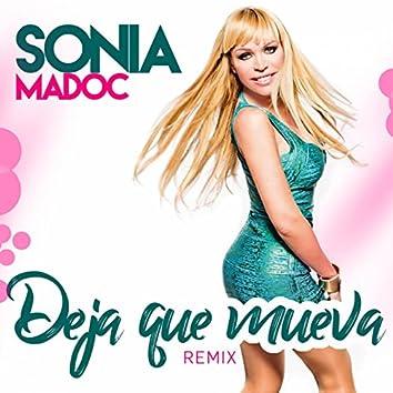 Deja Que Mueva (XTM Remix 2017)