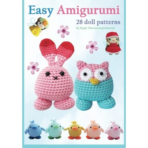 Easy Amigurumi: 28 crochet doll patterns (Sayjais Amigurumi Crochet Pattern) (Volume 1
