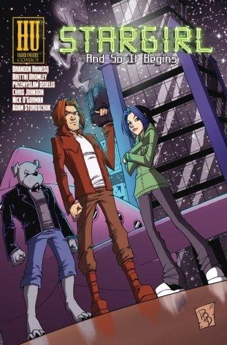 Book: Stargirl - And So It Begins (Volume 1) by Brandon Rhiness
