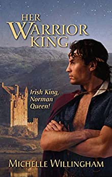 Her Warrior King (The MacEgan Brothers Book 2) by [Michelle Willingham]