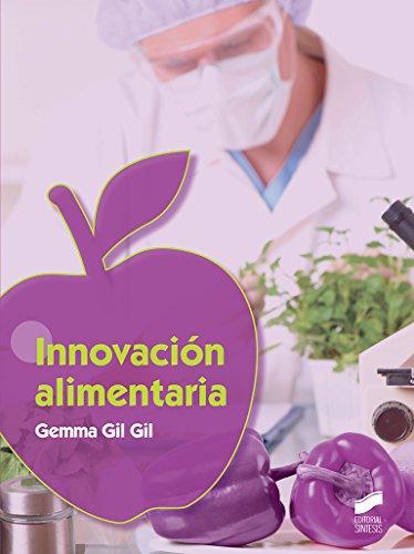 Innovación alimentaria: 12 (Industrias alimentarias)